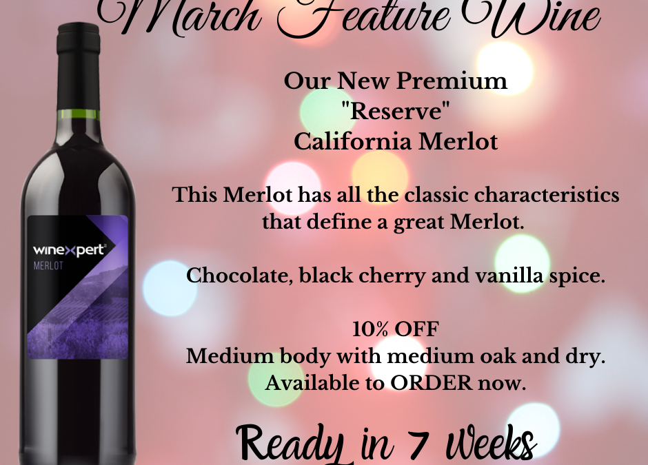 Premium Feature Wine for March